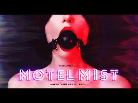 Motel Mist (2019) Official Trailer | Breaking Glass Pictures | BGP Indie Movie from YouTube · Duration:  1 minutes 46 seconds