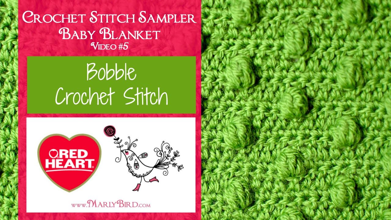 Bobble Stitch Crochet Stitch Sampler Baby Blanket Video 5 Youtube