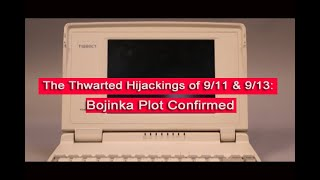 The Thwarted Hijackings Of 9/11 & 9/13: Bojinka Plot Confirmed (2016) [HD with 2019 edits]