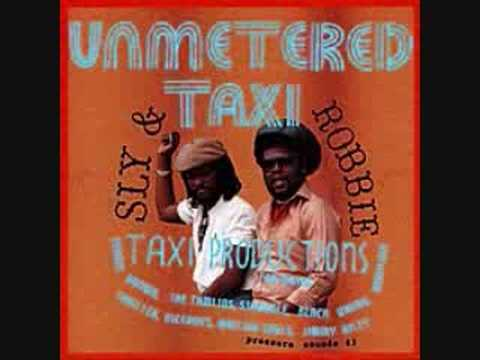 Sly & Robbie - Unmetered Taxi