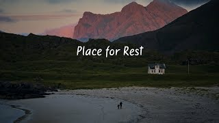 Place for Rest | Beautiful Chill Mix