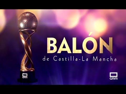 #BalónCLM18 Gala del V Balón de Castilla-La Mancha
