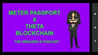 METER PASSPORT X THETA BLOCKCHAIN