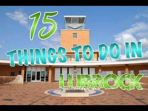 Top 15 Things To Do In Lubbock, Texas