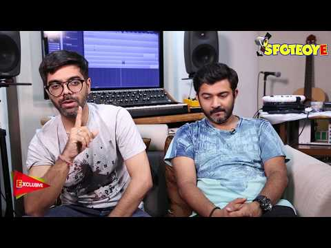 Sachin-Jigar:We Will Not Do Films Where Music Is Overpowered By Money | SpotboyE