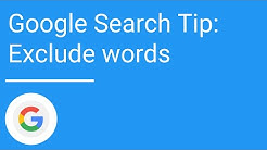 Google Search Tip: Exclude words