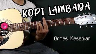Kopi Lambada Cover Orkes Kesepian Mantra Gitar