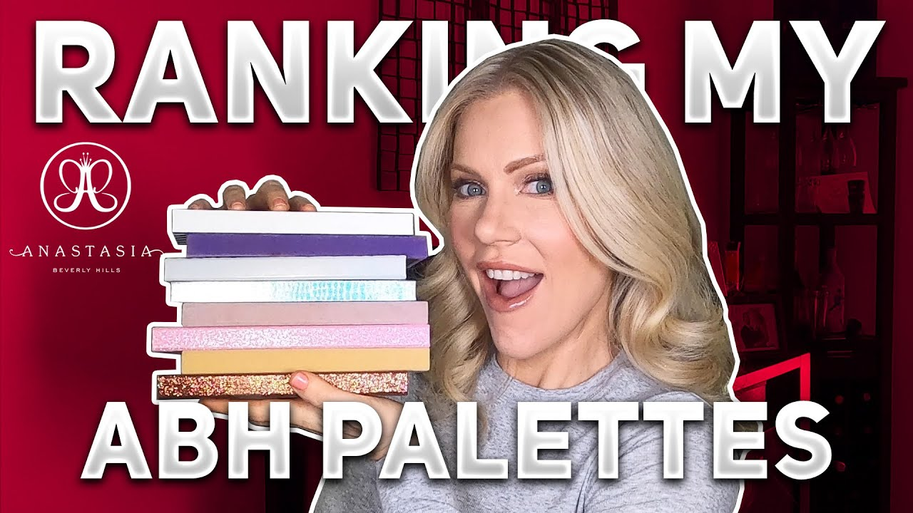Ranking My Anastasia Beverly Hills  (ABH) Eyeshadow Palettes
