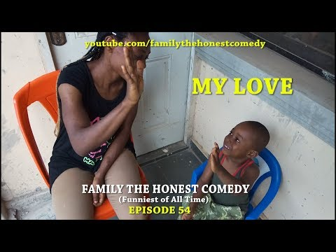 MY LOVE  (Family The Honest Comedy) (Episode 54)