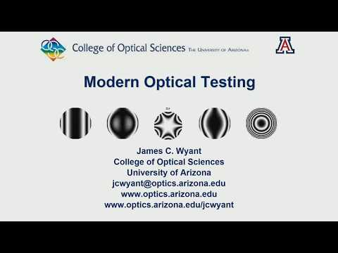 James Wyant: Introduction To Interferometric Optical Testing (SC213)