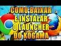 Como Baixar e Instalar o Launcher do Kogama (Chrome/Firefox)