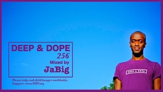 Chill Out Deep House Lounge Mix by JaBig - DEEP & DOPE 2015 Smooth Playlist
