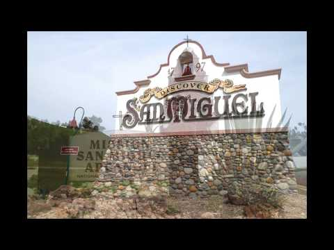 San Miguel - in Northern San Luis Obispo County, CA