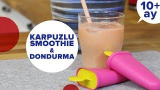 Karpuzlu Smoothie ve Dondurma Tarifi   Bebek Yemekleri Tarifleri (10 Ay +)