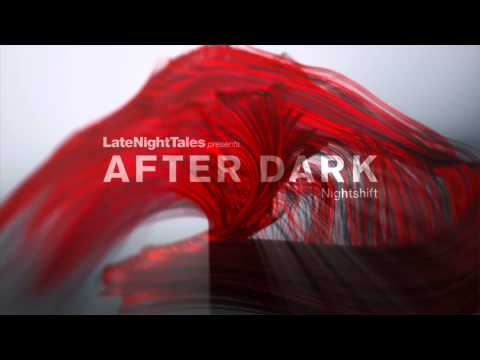 Neurotic Drum Band - Neurotic Erotic Adventure (Late Night Tales presents After Dark: Nightshift) mp3