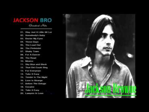 Jackson Browne Greatest Hits_The Very Best Of Jackson Browne