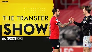 Danny Ings signs for Aston Villa & Grealish's Man City medical | A look at today's BIG transfer news