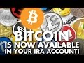 Bitcoin In IRA Account: Cryptocurrencies Extend Their Reach!