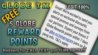 GLOBE TM FREE 5 GLOBE REWARDS POINTS december 2020 for Call text and Surf Promo Redeem 100% Legit to screenshot 1