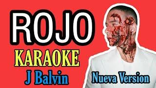 ROJO - J Balvin | KARAOKE (nueva version/new version)