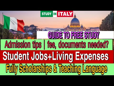 STUDY In ITALY FREE| Admission Process|Scholarships +Student Jobs (No IELTS) 2021
