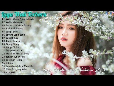 Lagu WALI Terbaru 2019 | Lagu Indonesia Terbaru 2019 Terpopuler