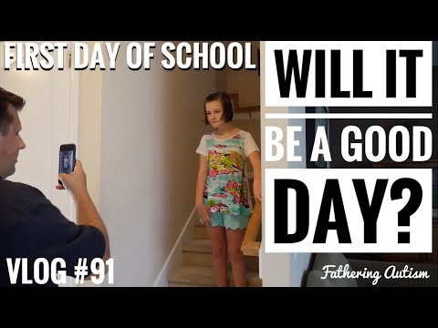 First Day Of School For Autistic Girl | Your First IEP | Fathering Autism Vlog #91