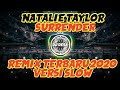 Natalie Taylor Surrender Remix Terbaru  Versi Slow Angklung  Mp3 - Mp4 Download