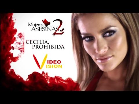 Mujeres Asesinas 2   CECILIA PROHIBIDA (videovision)