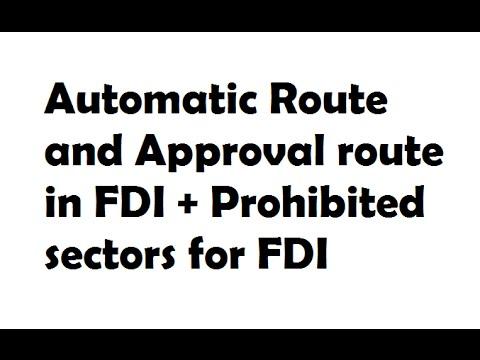 FDI Limits In INDIA - FDI  FII Routes In INDIA  + Banned Sectors
