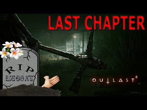OUTLAST 2: IT WAS ALL MY FAULT!!