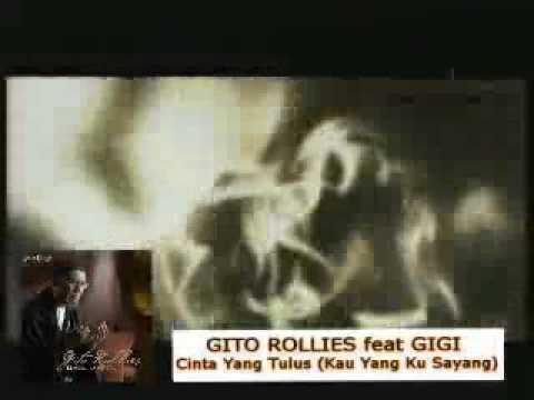 Gito Rollies feat  GIGI   Cinta Yang Tulus