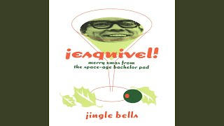 Play Jingle Bells (Greetings from Esquivel!)