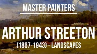 Arthur Streeton - Landscapes (1867-1943) A collection of paintings 4K Ultra HD