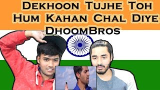 Indian reaction on Dekhoon Tujhe Toh | Hum Kahan Chal Diye | DhoomBros | Asif Hasan | Swaggy d