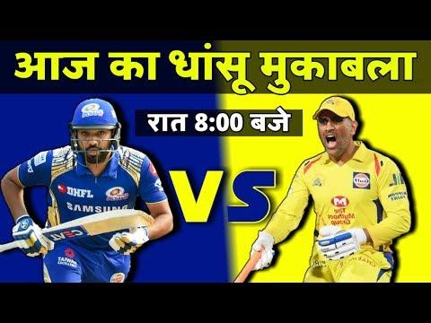 IPL 2019   Review: Match 44 - CSK VS MI   Rohit और Dhoni के बीच आज है कड़ी टक्कर
