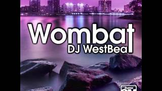 DJ WestBeat - Wombat (Original Mix) [Suma Records]