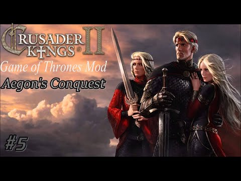 Ck2 Game Of Thrones Mod 2.0 - Aegon's Conquest #5
