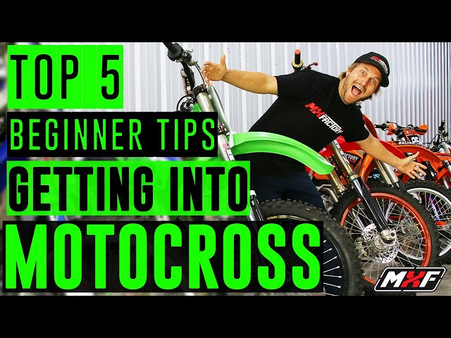 Top 5 Tips on Getting Into Motocross - The ABSOLUTE BASICS Beginners NEED TO KNOW!!