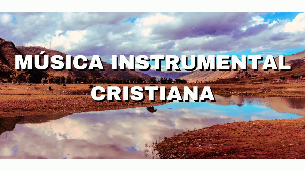 MÚSICA INSTRUMENTAL CRISTIANA / LA PAZ DE DIOS SOBRE PASA TODO ENTENDIMIENTO