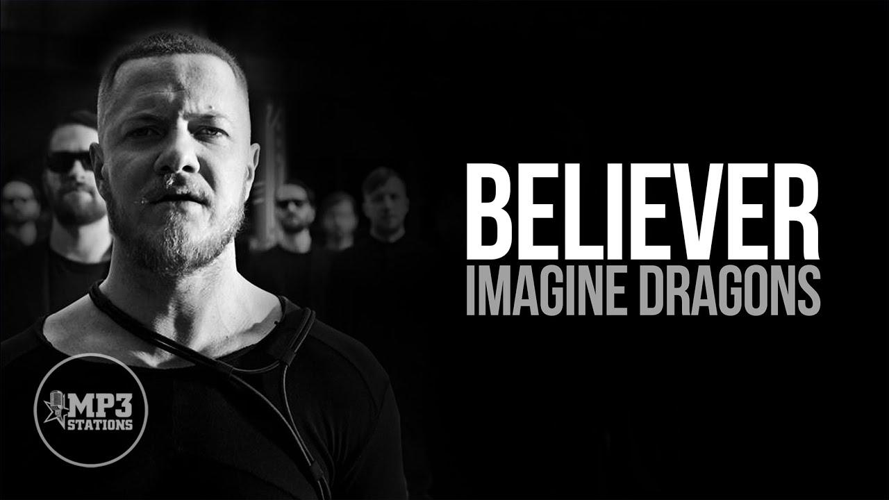Believer Mp3 Lyrics Imagine Dragons Youtube