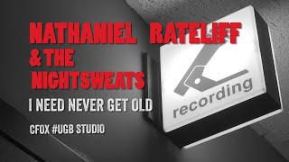 Nathaniel Rateliff & The Night Sweats - I Need Never Get Old (live at UGB)