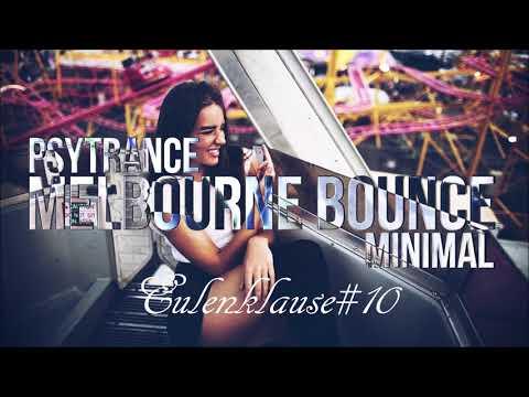 Eulenklause - Bring Me Psy #10 (Goa Music YT 200K Set)