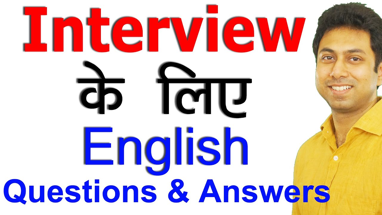 Job Interview Questions And Answers In Hindi English