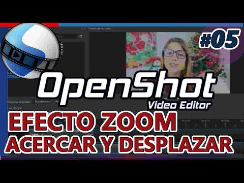 OPENSHOT: EFECTO ZOOM, ACERCAR Y DESPLAZAR cuadros fotogramas clave, key frames Tutorial 05 Español