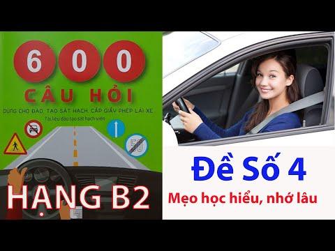 600 câu hỏi thi bằng lái xe ô tô B2 áp dụng 2020 đề 4