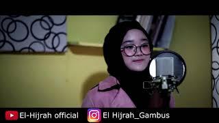 KANGEN ROSUL - Cover by EL-HIJRAH (Silvi Mutmut)