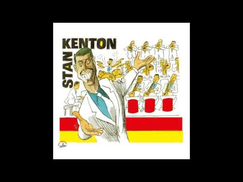 Stan Kenton - You and the Night and the Music
