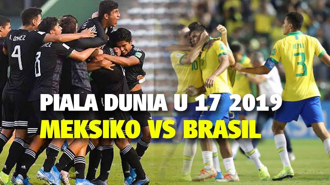 Final Piala Dunia U 17 2019 Meksiko Vs Brasil Calon Lawan Indonesia Di Piala Dunia U 20 2021