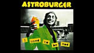 Astroburger - The Madmans Circus Waltz